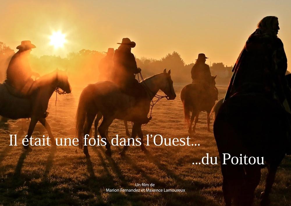 Il était une fois dans l'ouest … du Poitou Marion Fernandez et Maxence Lamoureux